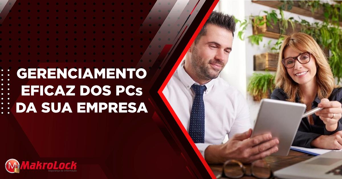Gerenciamento Eficaz dos PCs da Sua Empresa