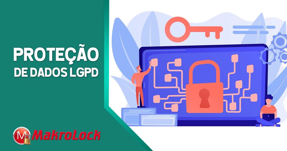 Proteção de Dados de Acordo com a LGPD