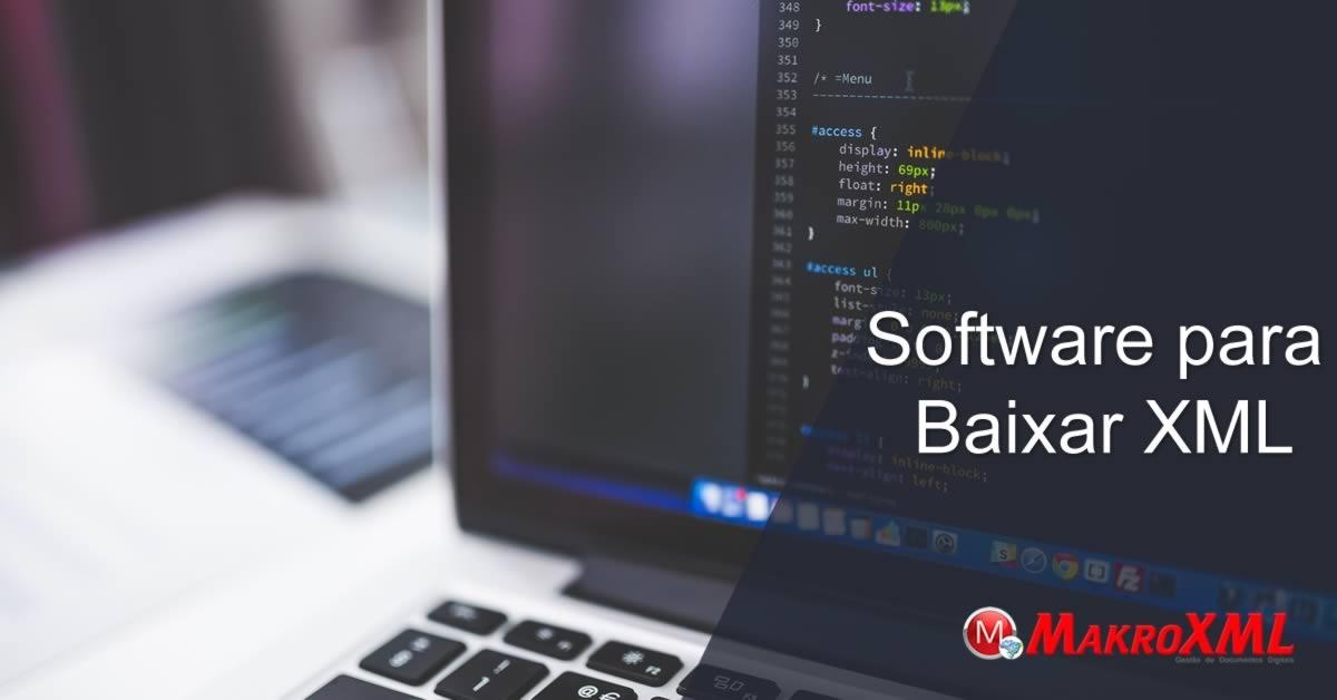 Software para Baixar XML