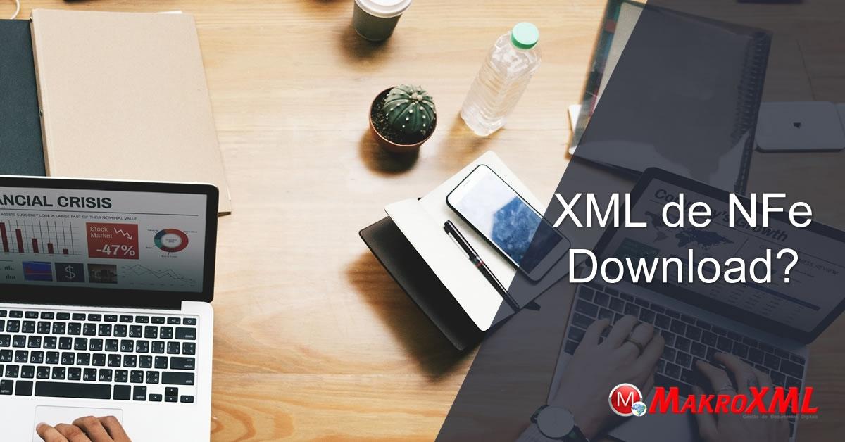 XML de NFe Download? Método Definitivo